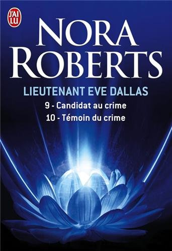J. D. Robb - In Death Series: Books 9-10: Loyalty in Death, Witness in Death - Book  of the In Death