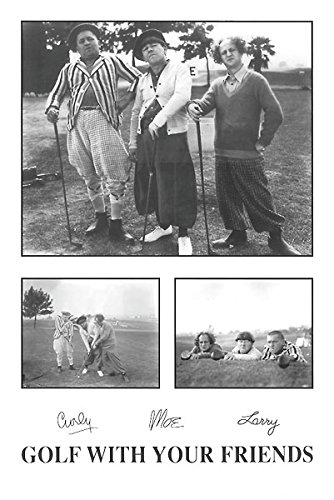 Golf with Your Friends Three Stooges Print Poster