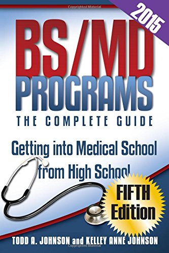 Download BS/MD Programs-The Complete Guide: Getting Into Medical School from High School pdf epub