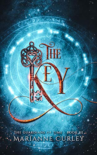 The Key (The Guardians of Time Series Book 3) ()