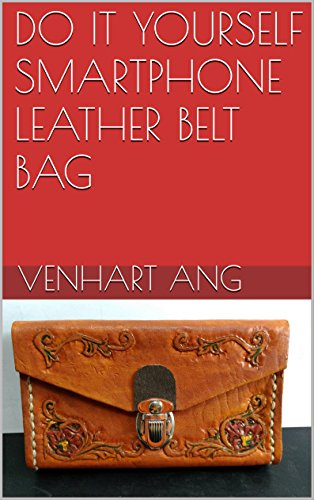 DO IT YOURSELF SMARTPHONE LEATHER BELT BAG