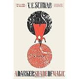 A Darker Shade of Magic: A Novel (Shades of Magic, 1)