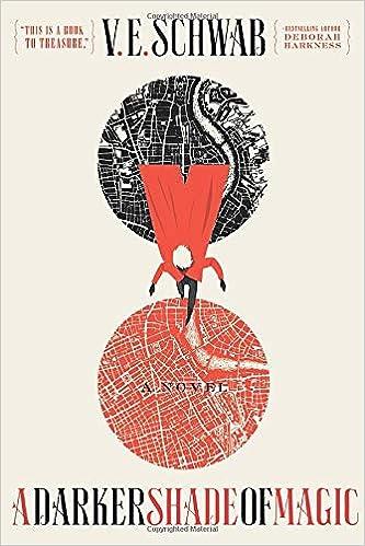 A Darker Shade of Magic: A Novel (Shades of Magic, 1): Schwab, V. E.:  9780765376466: Amazon.com: Books