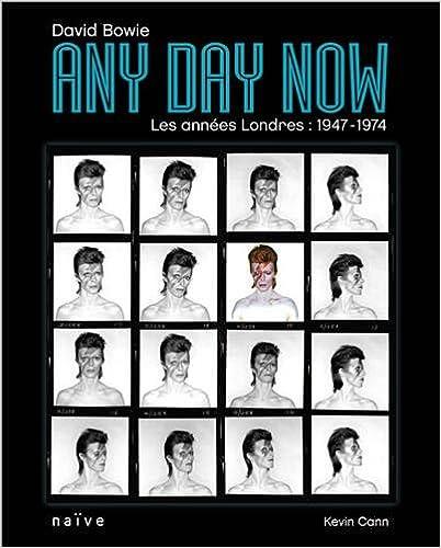 En ligne téléchargement David Bowie, Any Day Now : Les années Londres : 1947-1974 pdf, epub