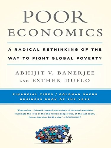 Amazon poor economics a radical rethinking of the way to poor economics a radical rethinking of the way to fight global poverty by banerjee fandeluxe Document