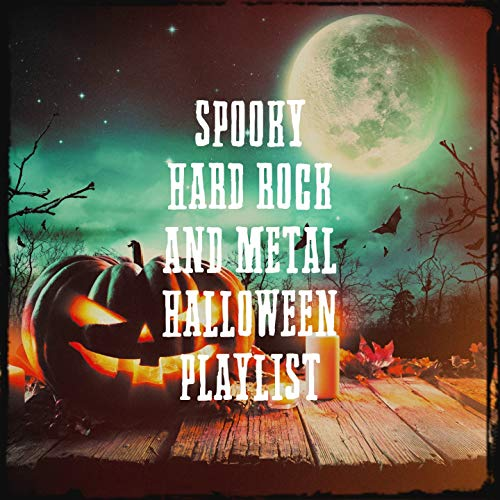 Spooky Hard Rock and Metal Halloween Playlist -