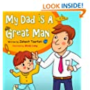 Children's book: My Dad is a great man (Happy bedtime stories children's books collection Book 1)