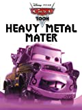 Cars Toon: Heavy Metal Mater