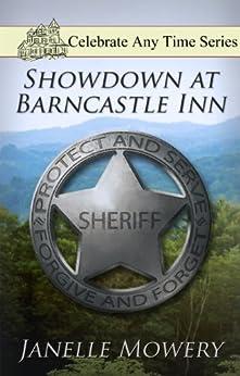 Showdown at Barncastle Inn (Celebrate Any Time) by [Mowery, Janelle]