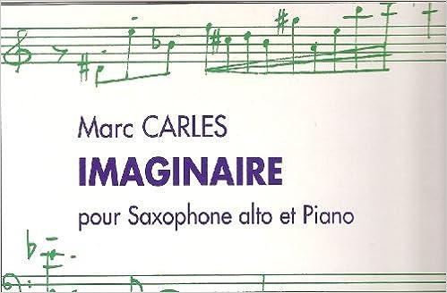 Rapidshare ebooks gratuits télécharger Imaginaire pour Saxophone alto et piano PDF PDB B000ZGD6BE