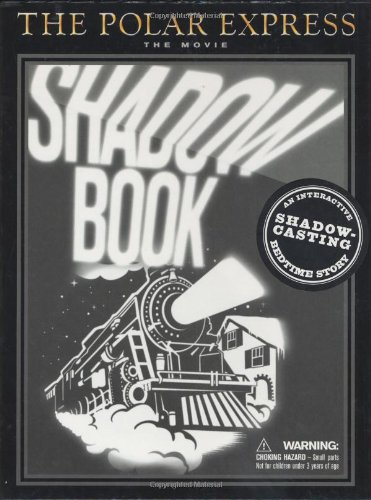 The Polar Express: The Movie : Shadow Book