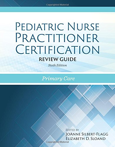 1284058344 - Pediatric Nurse Practitioner Certification Review Guide: Primary Care