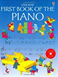 img - for The Usborne First Book of the Piano (Usborne First Music) book / textbook / text book