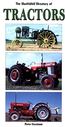 Illustrated Directory of Tractors by Voyageur Press
