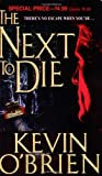 The Next to Die, Kevin O'Brien, 0786017562