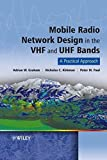 img - for Mobile Radio Network Design in the VHF and UHF Bands: A Practical Approach book / textbook / text book