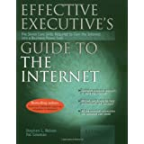 Effective Executive's Guide to the Internet