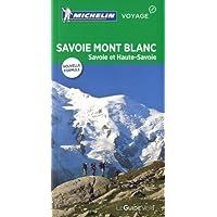 Guide Vert Savoie Mont-Blanc : Savoie et Haute-Savoie