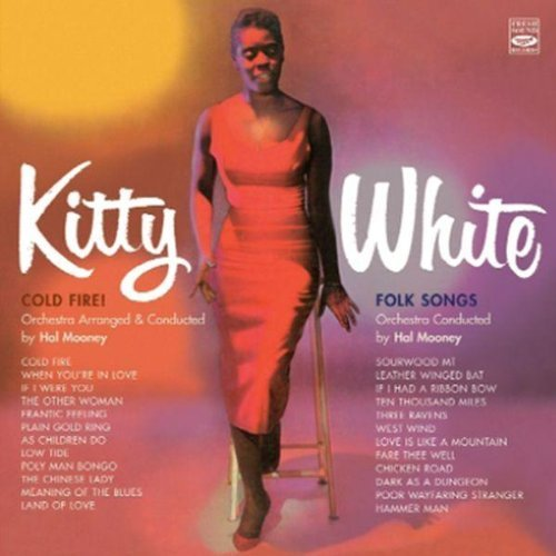 2008 Kittys - Cold Fire & Folk Songs by Kitty White (2008-10-07)