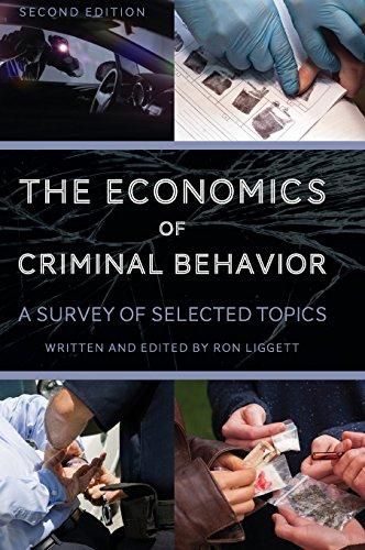 The Economics of Criminal Behavior