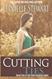 Cutting Ties (Book 2) (The Piper Anderson Series)