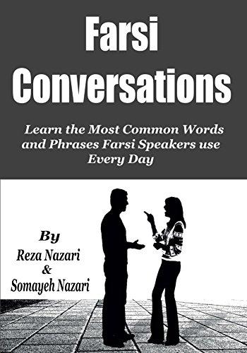 Farsi Conversations Learn The Most Common Words And Phrases Farsi