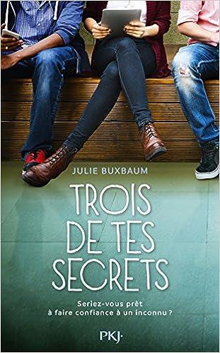 Trois de tes secrets de Julie Buxbaum 51uJO9MyaiL._SX309_BO1,204,203,200_