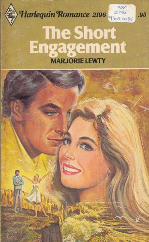 The Short Engagement Harlequin Romance # 2196
