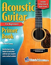 Acoustic Guitar Primer Book for Beginners: With Online Video and Audio Access