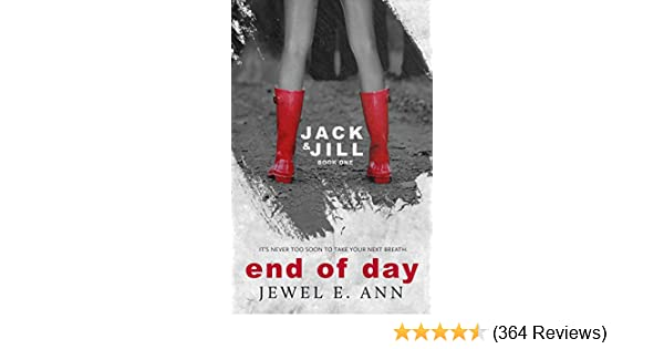 End of Day (Jack & Jill Series Book 1) - Kindle edition by Jewel E ...