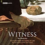 Witness (Dramatised) | Nick Warburton