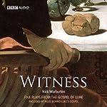 Witness (Dramatised) | Nick Warburton