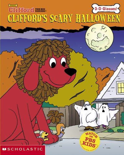 Clifford's Scary Halloween (3-d Glasses) (Turtleback School & Library Binding Edition) (Clifford the Big Red Dog (Prebound)) (Clifford The Big Red Dog Halloween Book)