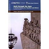 Math through the Ages (Maa Textbooks)