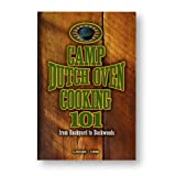 Lodge CB101 Cookbook, Camp Dutch Oven Cooking 101