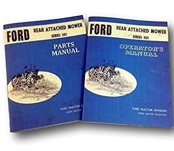 Ford Series 501 Rear Attached Mower Operators Owners Parts Manual Bundle  Bar Sickle