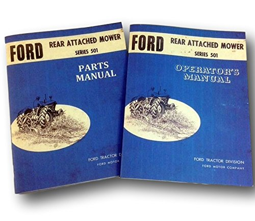 Mower Owners Manual - Ford Series 501 Rear Attached Mower Operators Owners Parts Manual Bundle Bar Sickle