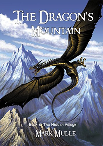 Download The Dragons Mountain, Book Two: The Hidden Village
