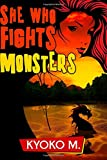 She Who Fights Monsters (The Black Parade series) (Volume 3)