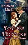 To Sleep No More: A Dalton & Dalton Mystery (Dalton & Dalton Mysteries Book 1)