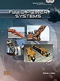 Fluid Power Systems, Patrick J. Klette, 0826936288