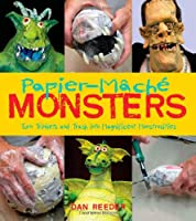 Papier-Mache Monsters: Turn Trinkets And Trash