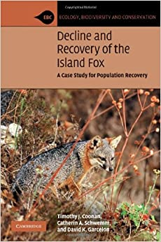 Book Decline and Recovery of the Island Fox: A Case Study for Population Recovery (Ecology, Biodiversity and Conservation)