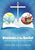 img - for Shadows of the Savior by Terry Sanders (2014-01-07) book / textbook / text book