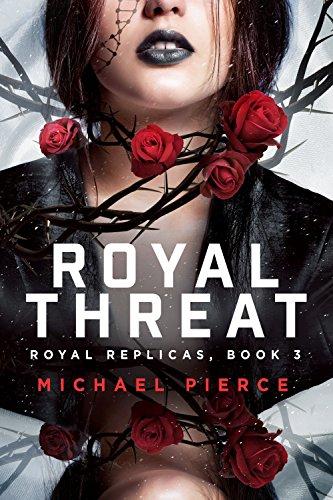 Royal Replicas 3: Royal Threat