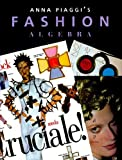Anna Piaggi's Fashion Algebra by Anna Piaggi (1998-11-16)