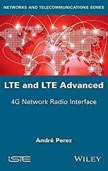 LTE & LTE Advanced: 4G Network Radio Interface (Networks and Telecommunications)