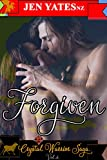 Forgiven (Crystal Warrior Saga Book 4)