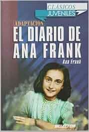 El diario de Ana Frank / The Diary of Anne Frank Clasicos