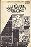 Planning and Operating a Successful Food Service Operation, William L. Kahrl, 0912016167